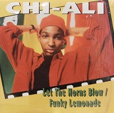 CHI-ALI / LET THE HORNS BLOW