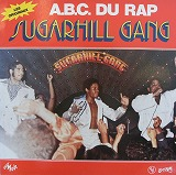 SUGARHILL GANG / A.B.C. DU RAP