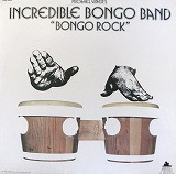 INCREDIBLE BONGO BAND / BONGO ROCK