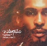 D' ANGELO / UNTITLED (HOW DOES IT FEEL)