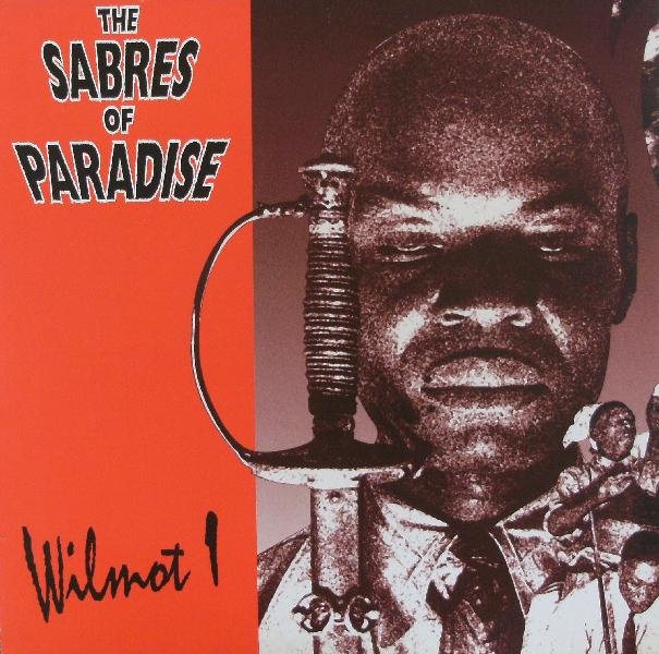 SABRES OF PARADISE / WILMOT