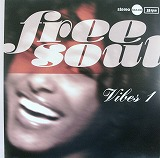 VARIOUS (BETTY WRIGHT、J.R. BAILEY、MILTON WRIGHT) / FREE SOUL VIBES 1