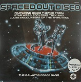 THE GALACTIC FORCE BAND / SPACED OUT DISCO
