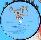 POSITIVE FORCE / WE GOT THE FUNK
