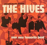 HIVES / YOUR NEW FAVORITE BAND