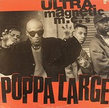 ULTRA MAGNETIC M.C.'S / POPPA LARGE