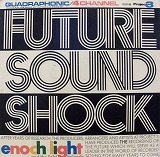 ENOCH LIGHT / FUTURE SOUND SHOCK
