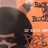 PETE ROCK / BACK ON DA BLOCK DJ KRUSH RMX