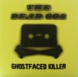 THE DEAD 60S / GHOSTFACED KILLER