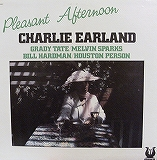CHARLIE EARLAND / PLEASANT AFTERNOON