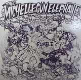 THEE MICHELLE GUN ELEPHANT / RUMBLE