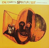 CALM feat. SPIRITUAL AFRIKAN NOVA / SHADOW OF THE