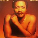 BOOKER T. / I WANT YOU