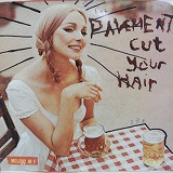 PAVEMENT / CUT YOUR HAIR