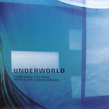 UNDERWORLD / PEARL'S GIRL