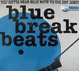 VARIOUS (GRANT GREEN、DONALD BYRD、JIMMY MCGRIFF) / BLUE BREAK BEATS
