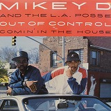 MIKEY D & L.A. POSSE / OUT OF CONTROL