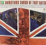 TONY HATCH / DOWNTOWN SOUND OF TONY HATCH