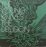 YOUNG KNIVES THE DECISION / THE DECISION