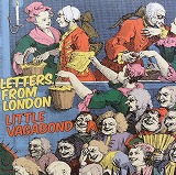 LETTERS FROM LONDON / LITTLE VAGABOND