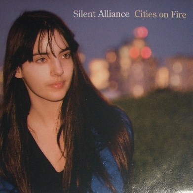 SILENT ALLIANCE / CITIES ON FIRE