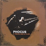 PHOCUS / A VISION AND A PLAN