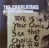 CHARLATANS / MY BEAUTIFUL FRIEND