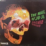 ARCHIE SHEPP / THE MAGIC OF JU-JU
