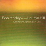 BOB MARLEY&LAURYN HILL / TURN YOUR LIGHTS DOWN LOW