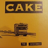 CAKE / THE DISTANCE