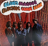 BLUES MAGOOS / ELECTRIC COMIC BOOK