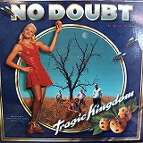 NO DOUBT / TRAGIC KINGDOM