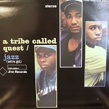 A TRIBE CALLED QUEST / JAZZ (WE'VE GOT)