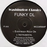 FUNKY DL / EVERYBODY ROCK ON