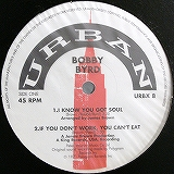 BOBBY BYRD / I KNOW YOU GOT SOUL