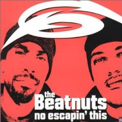THE BEATNUTS / No Escapin' This