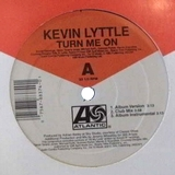 KEVIN LYTTLE / TURN ME ON