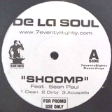 DE LA SOUL / SHOOMP feat.SEAN PAUL