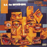 THE RUGGED MAN / LESSONS