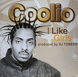 COOLIO / I LIKE GIRLS