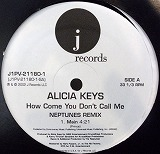 ALICIA KEYS / HOW COME DON'T CALL ME (NEPTUNES RMX