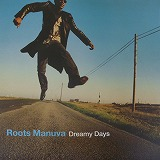 ROOTS MANUVA / DREAMY DAYS