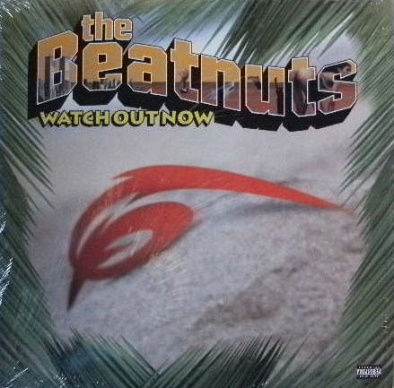 BEATNUTS / WATCH OUT NOW