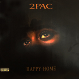 2PAC / HAPPY+HOME