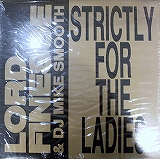 LORD FINESSE / STRICTLY FOR THE LADIES