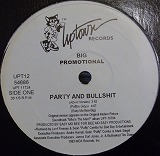 BIG / PARTY AND BULLSHIT