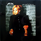 FAITH EVANS / YOU USED TO, LOVE ME