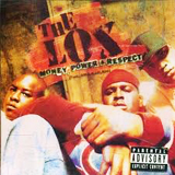 THE LOX  / MONEY, POWER&RESPECT