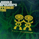 JUNGLE BROTHERS / FREAKIN' YOU