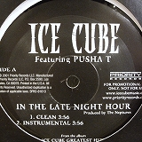 ICE CUBE / IN THE LATE NIGHT HOUR